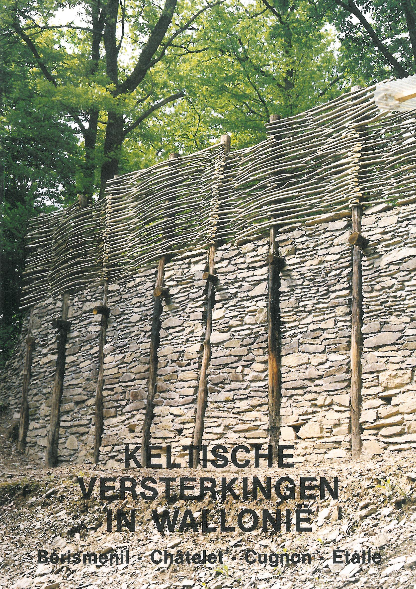 Keltische versterkingen in Wallonië – Bérismenil, Châtelet, Cugnon, Etalle