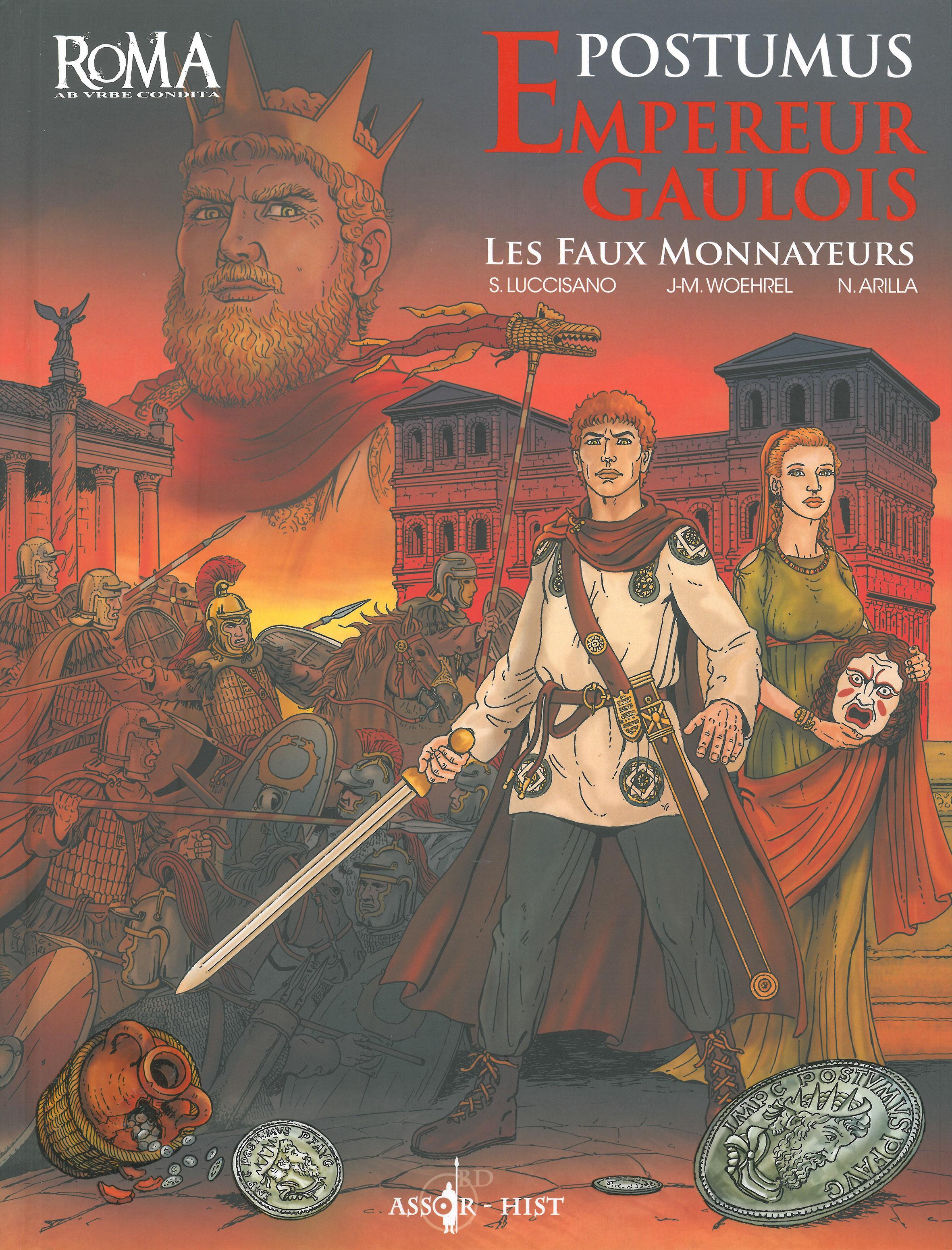 Postumus, Empereur Gaulois – Les faux monnayeurs