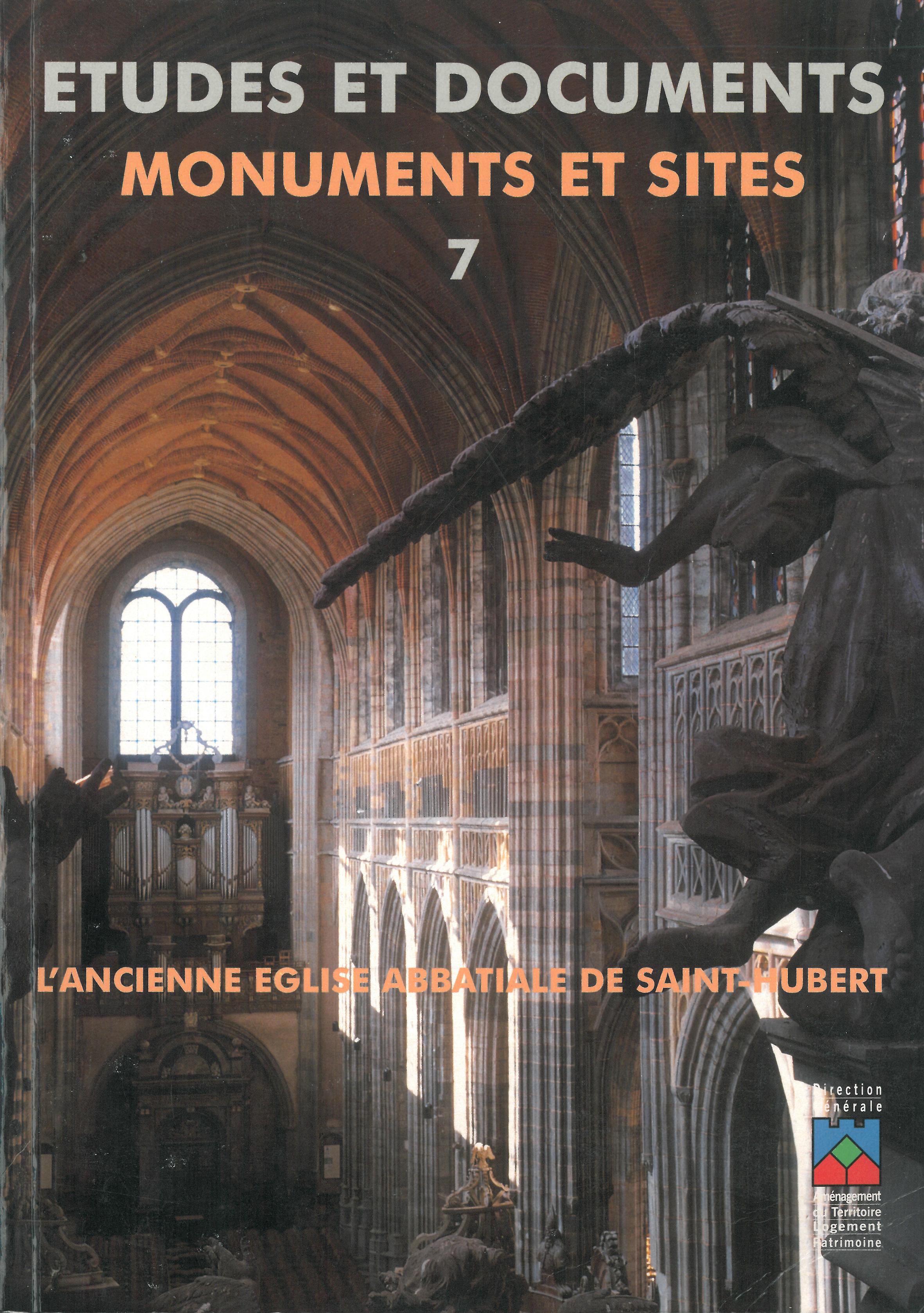 Études et documents – Monuments et sites n° 7 – L'ancienne Église abbatiale de Saint-Hubert