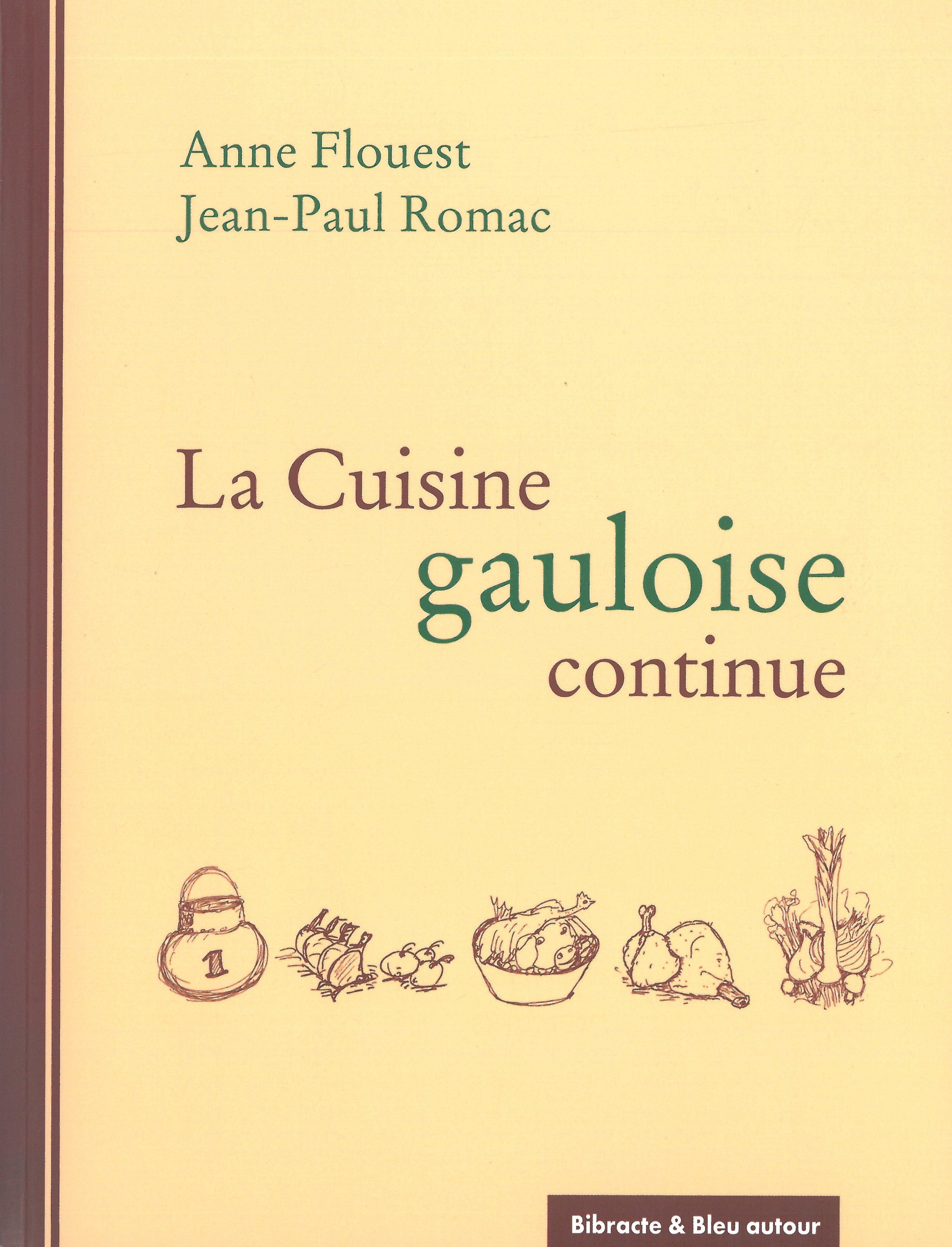 La cuisine gauloise continue