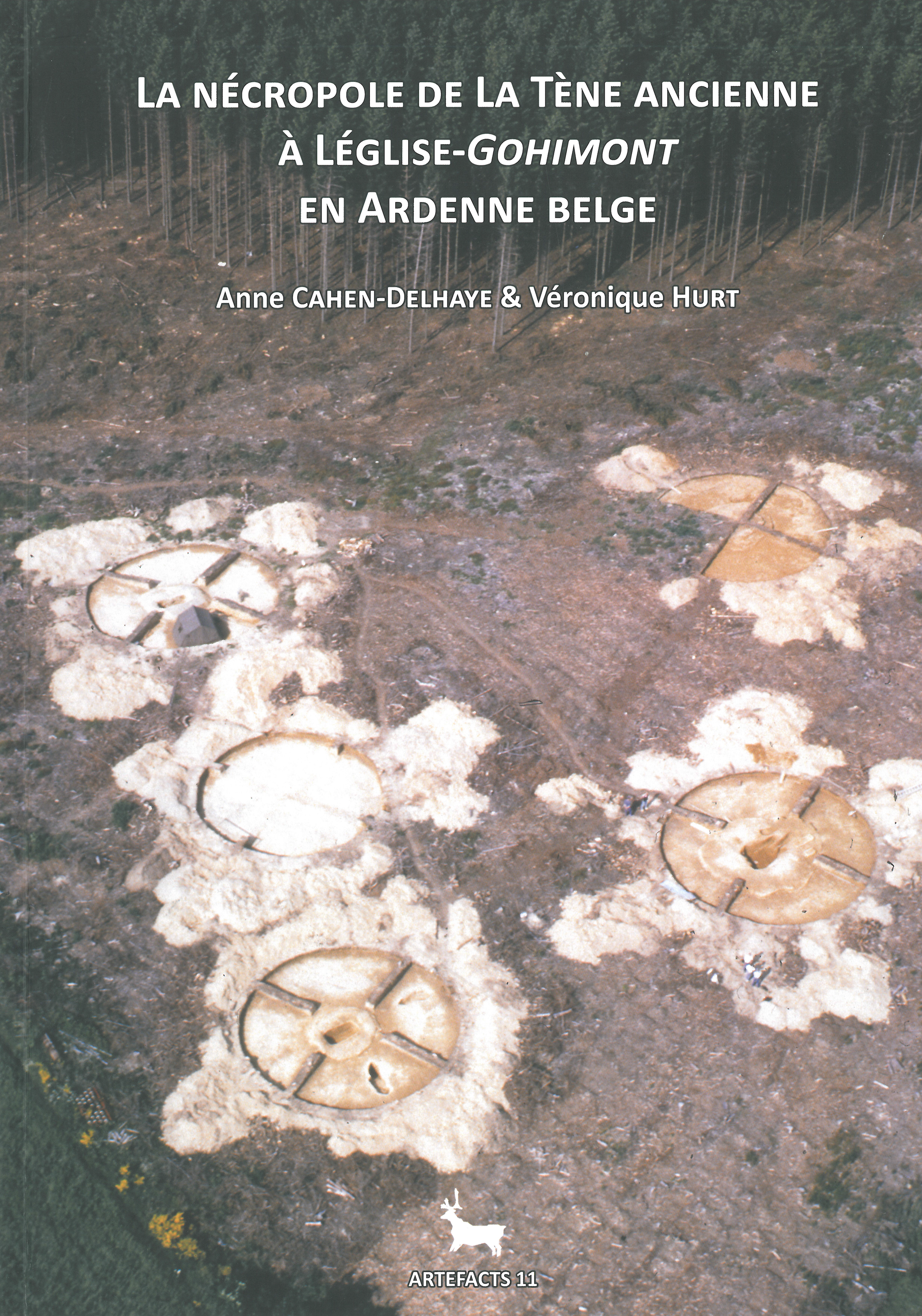 La nécropole de La Tène ancienne à Léglise-Gohimont en Ardenne belge