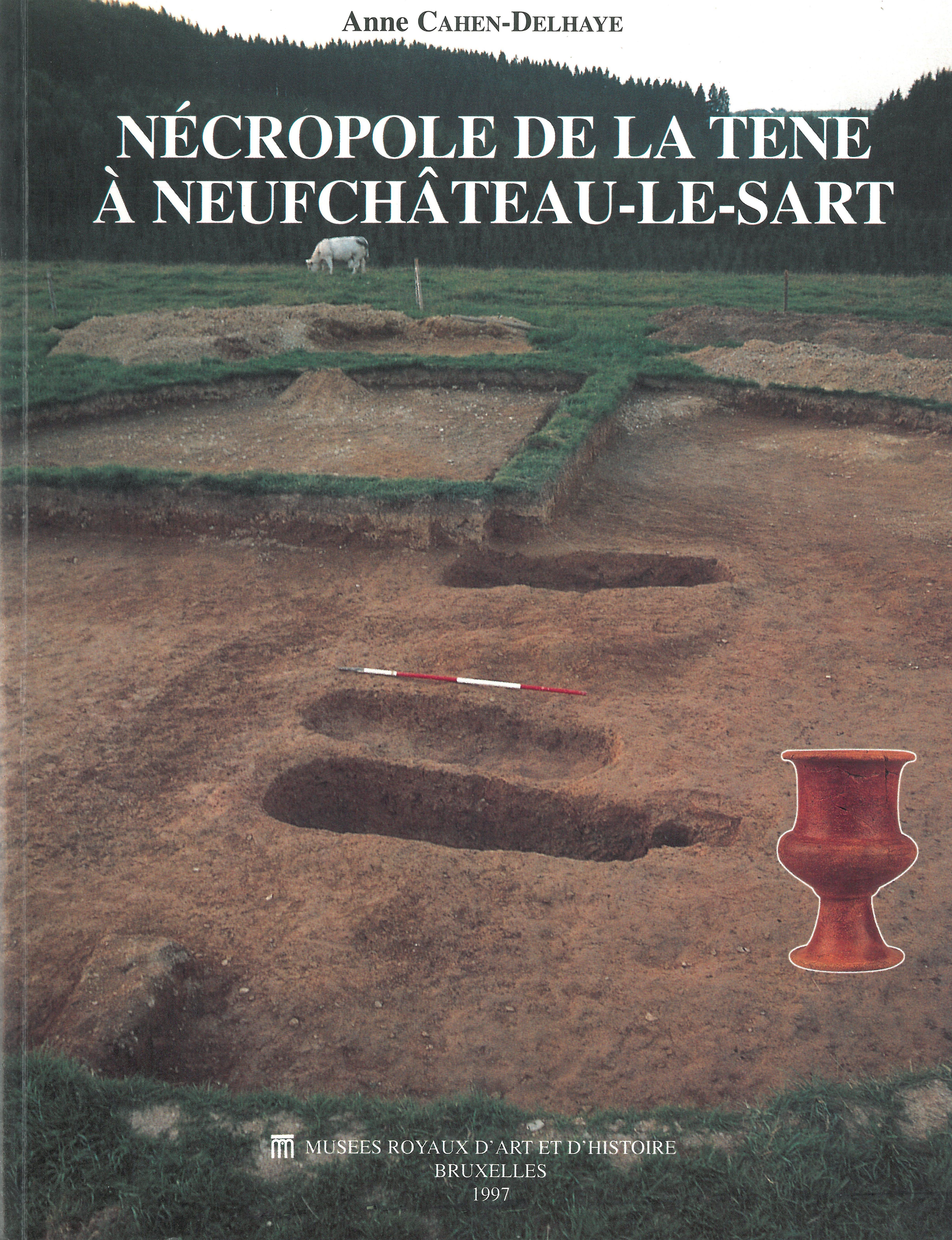 Nécropole de La Tène à Neufchâteau-Le-Sart