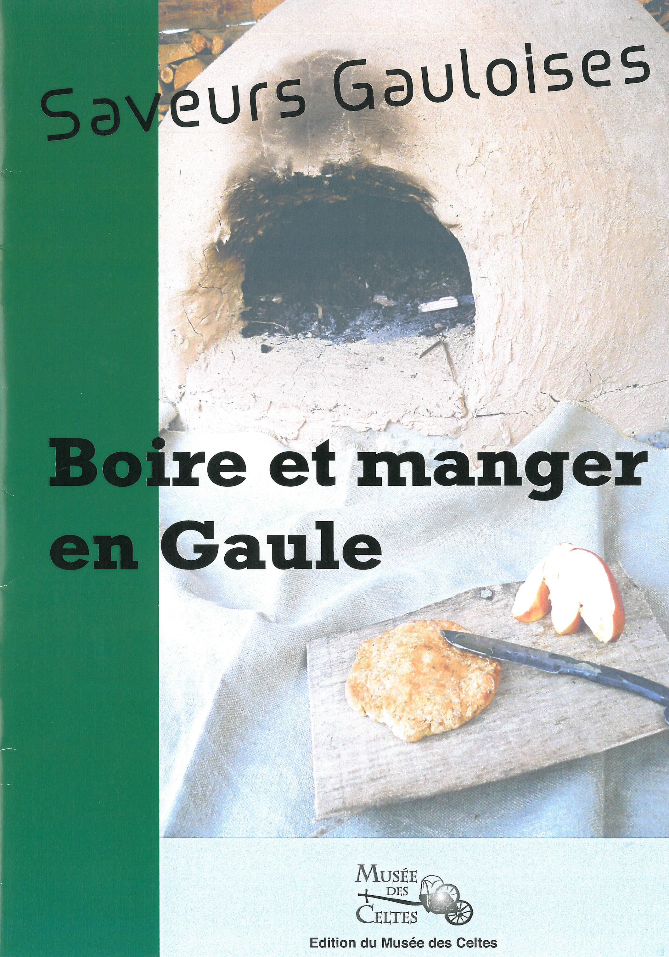 Saveurs gauloises – Boire et manger en Gaule