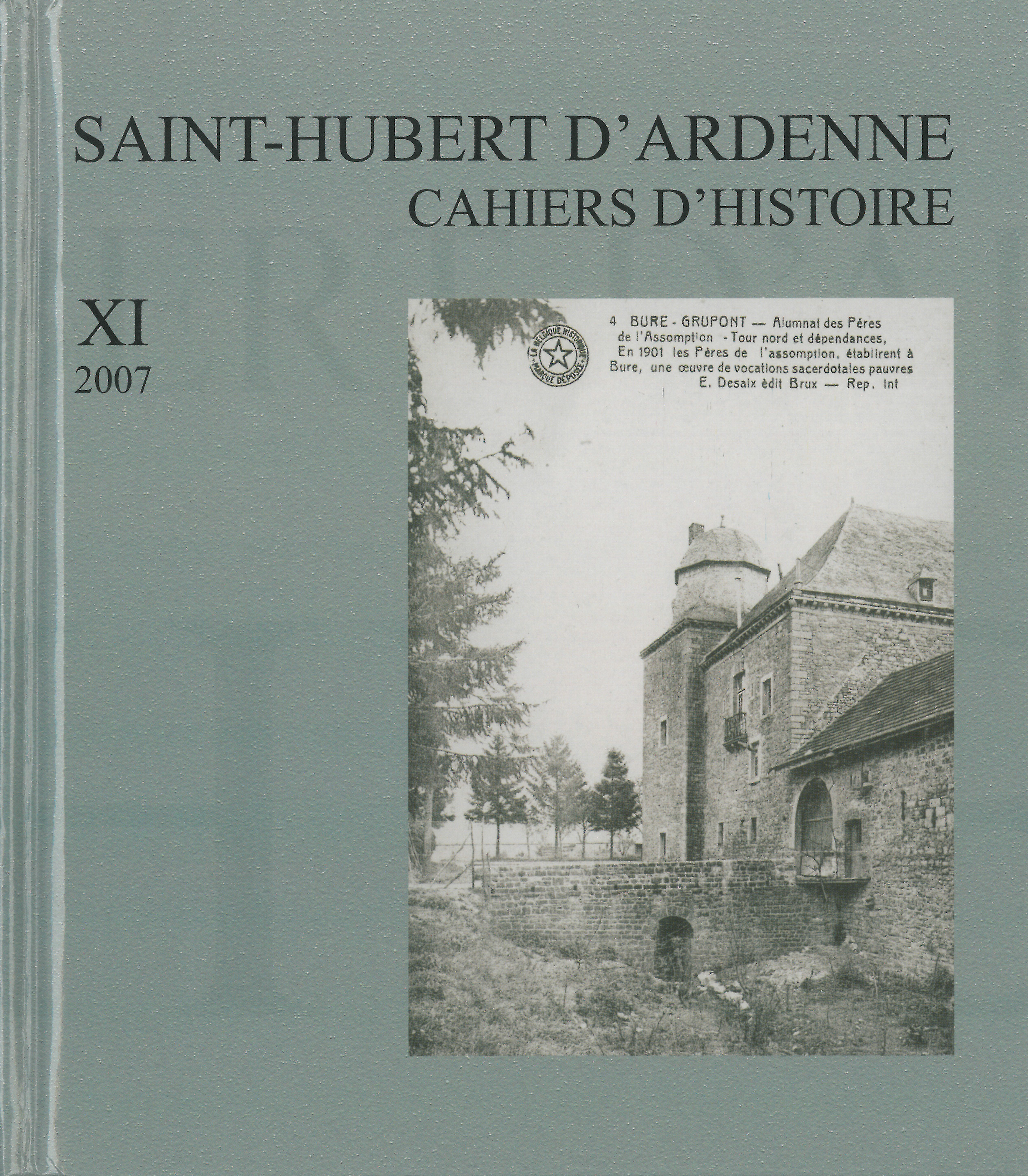 Saint-Hubert d'Ardenne – Cahiers d'histoire XI 2007